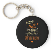 Well Hello Beautiful Fall With  Little Bird Keychain