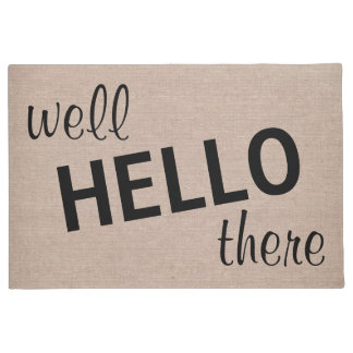 Well hello there funny quote saying hipster humor doormat