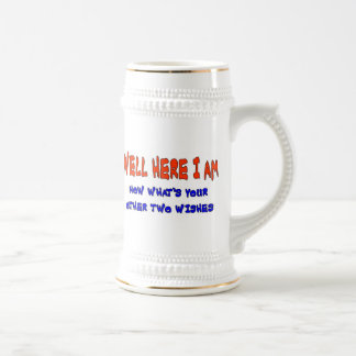WELL HERE I AM BEER STEIN