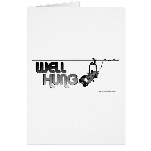 Well Hung (Ellipsoidal) Card
