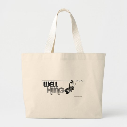 Well Hung (Ellipsoidal) Large Tote Bag