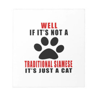 WELL IF IT IS NOT A TRADITIONAL SIAMESE IT IS JUST NOTEPAD