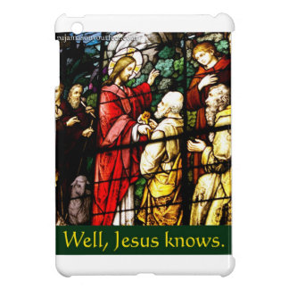 Well, Jesus knows iPad Mini Cover