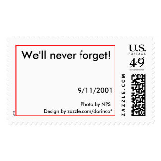 We'll never forget! postage