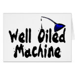 Well Oiled Machine Cards