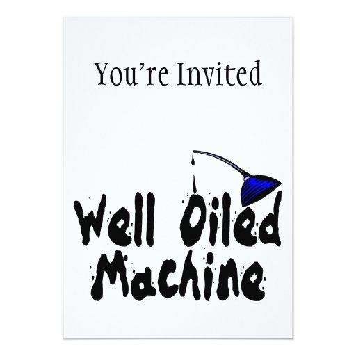 Well Oiled Machine Oil Can Invitations