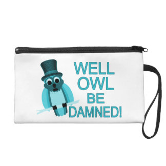 Well Owl Be Damned! Wristlet