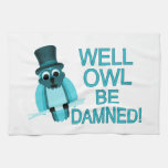 Well Owl Be Damned! Kitchen Towels