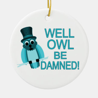 Well Owl Be Damned! Double-Sided Ceramic Round Christmas Ornament