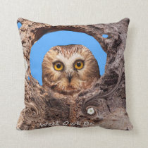 Well Owl Be. Throw Pillow