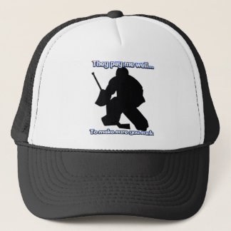Well Paid Goalie Hat