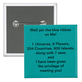 Well pin the Blue Ribbon  on Me  Button