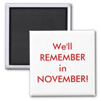 We'll REMEMBER 2 Inch Square Magnet