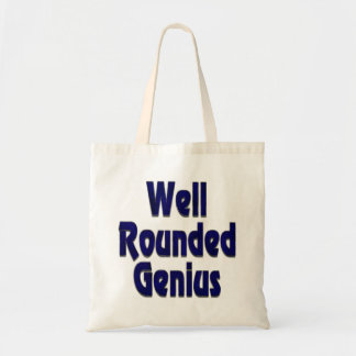 Well Rounded Genuis Blue Budget Tote Bag