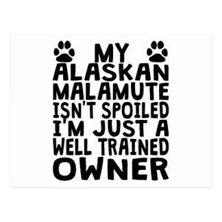 Well Trained Alaskan Malamute Owner Postcard