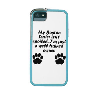 Well Trained Boston Terrier Owner iPhone 5 Covers