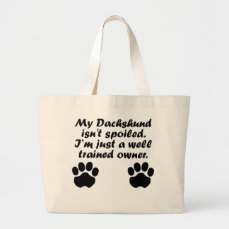 Well Trained Dachshund Owner Bags