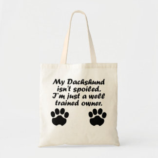 Well Trained Dachshund Owner Tote Bags