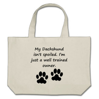 Well Trained Dachshund Owner Tote Bag