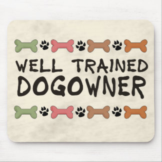 Well Trained Dogowner Mouse Pad