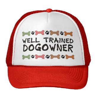 Well Trained Dogowner Trucker Hat