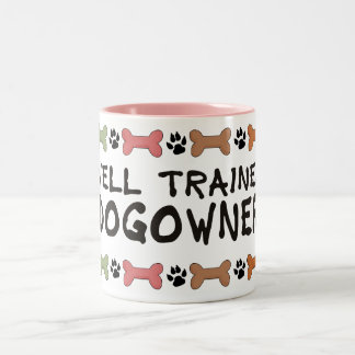 Well Trained Dogowner Two-Tone Coffee Mug