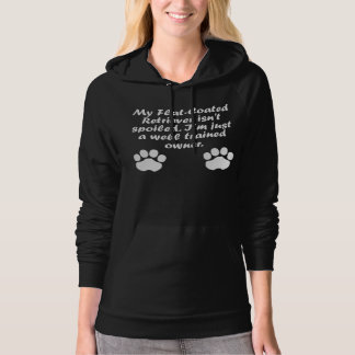 Well Trained Flat-Coated Retriever Owner Hoodie