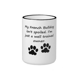 Well Trained French Bulldog Owner Coffee Mugs