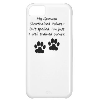 Well Trained German Shorthaired Pointer Owner iPhone 5C Cases