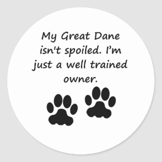 Well Trained Great Dane Owner Round Stickers