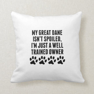 Well Trained Great Dane Owner Throw Pillow
