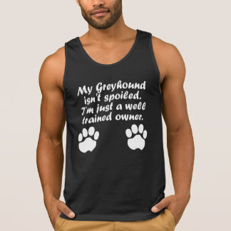Well Trained Greyhound Owner Tanktops