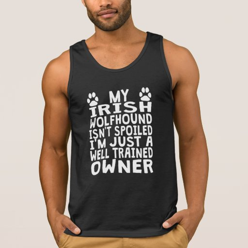 Well Trained Irish Wolfhound Owner Tank Top Tank Tops, Tanktops Shirts