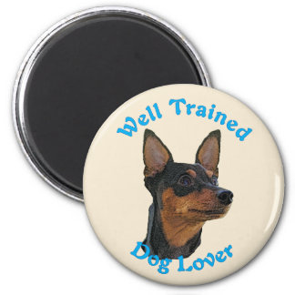 Well Trained (Miniature Pinscher) Magnet