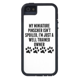 Well Trained Miniature Pinscher Owner Case For iPhone 5
