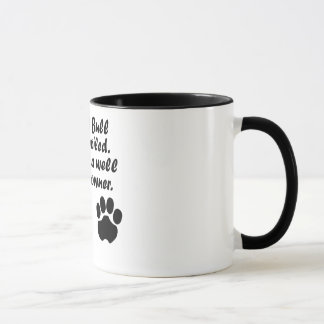 Well Trained Pit Bull Owner Mug