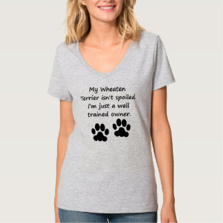 Well Trained Wheaten Terrier Owner Tee Shirt
