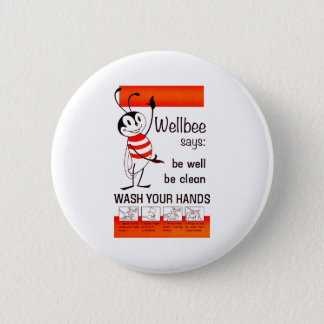 Wellbee CDC WASH YOUR HANDS Advertisement Poster Pinback Button