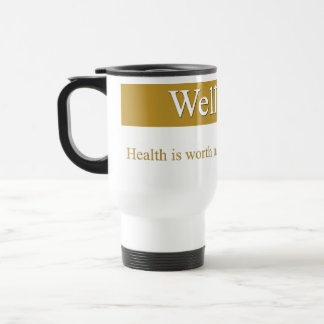 Wellbeing is greater than wealth 15 oz stainless steel travel mug