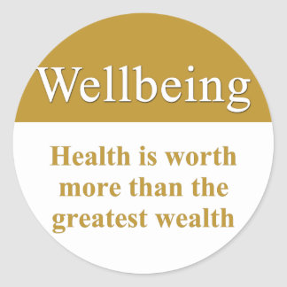 Wellbeing is greater than wealth stickers