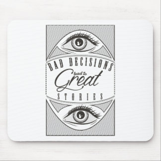 Wellcoda Bad Decisions Lead To Great Fun Mouse Pad
