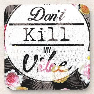 Wellcoda Don't Kill My Vibe Summer Fun Coaster