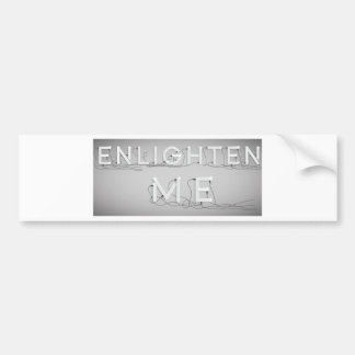 Wellcoda Enlighten Me Electric Bulb Lamp Bumper Sticker