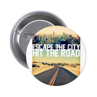 Wellcoda Escape City Hit Road Car Trip Pinback Button