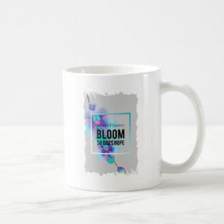 Wellcoda Flower Bloom And Hope Happy Time Coffee Mug