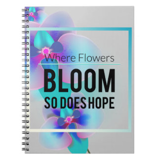Wellcoda Flower Bloom And Hope Happy Time Spiral Notebook
