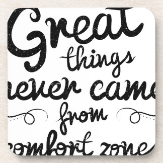 Wellcoda Good Things Never Came From Comfort Zones Coaster