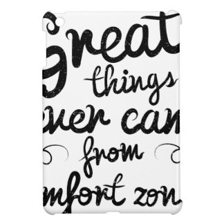 Wellcoda Good Things Never Came From Comfort Zones Cover For The iPad Mini