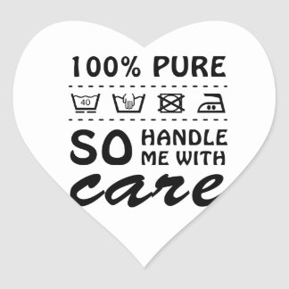 Wellcoda Handle Me With Care 100% Pure Fun Heart Sticker