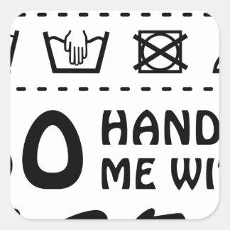 Wellcoda Handle Me With Care 100% Pure Fun Square Sticker
